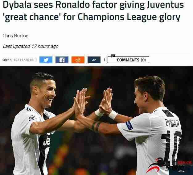 迪巴拉:C罗让尤文如虎添翼 有他在就能赢欧冠