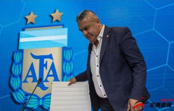 阿根廷足协主席塔皮亚因质疑南美足联被撤销