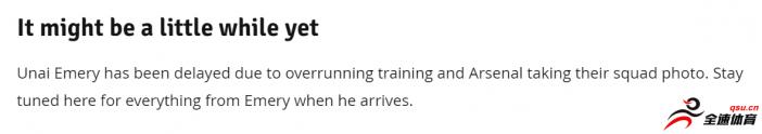 阿森纳过度训练,主帅埃梅里将迟到