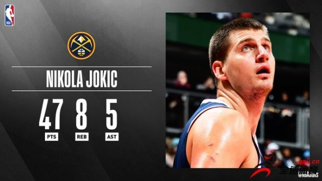 NBA官方评选最佳数据:约基奇47分